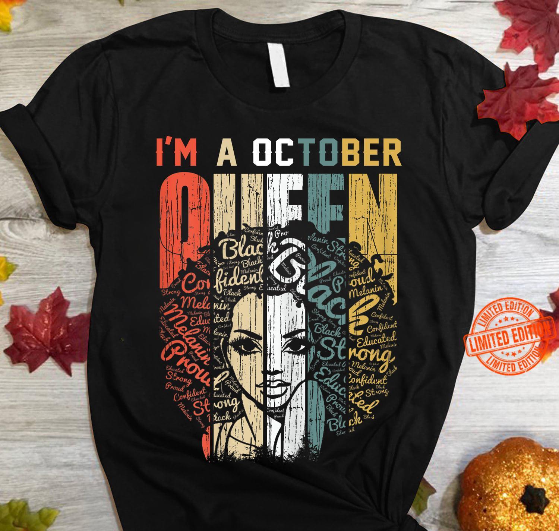 I'm A October Black Queen Shirt