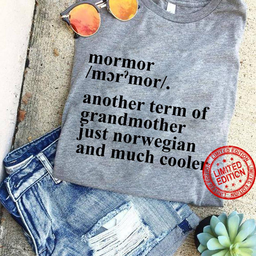 Mormor Definition Another Term Of Grandmother Shirt