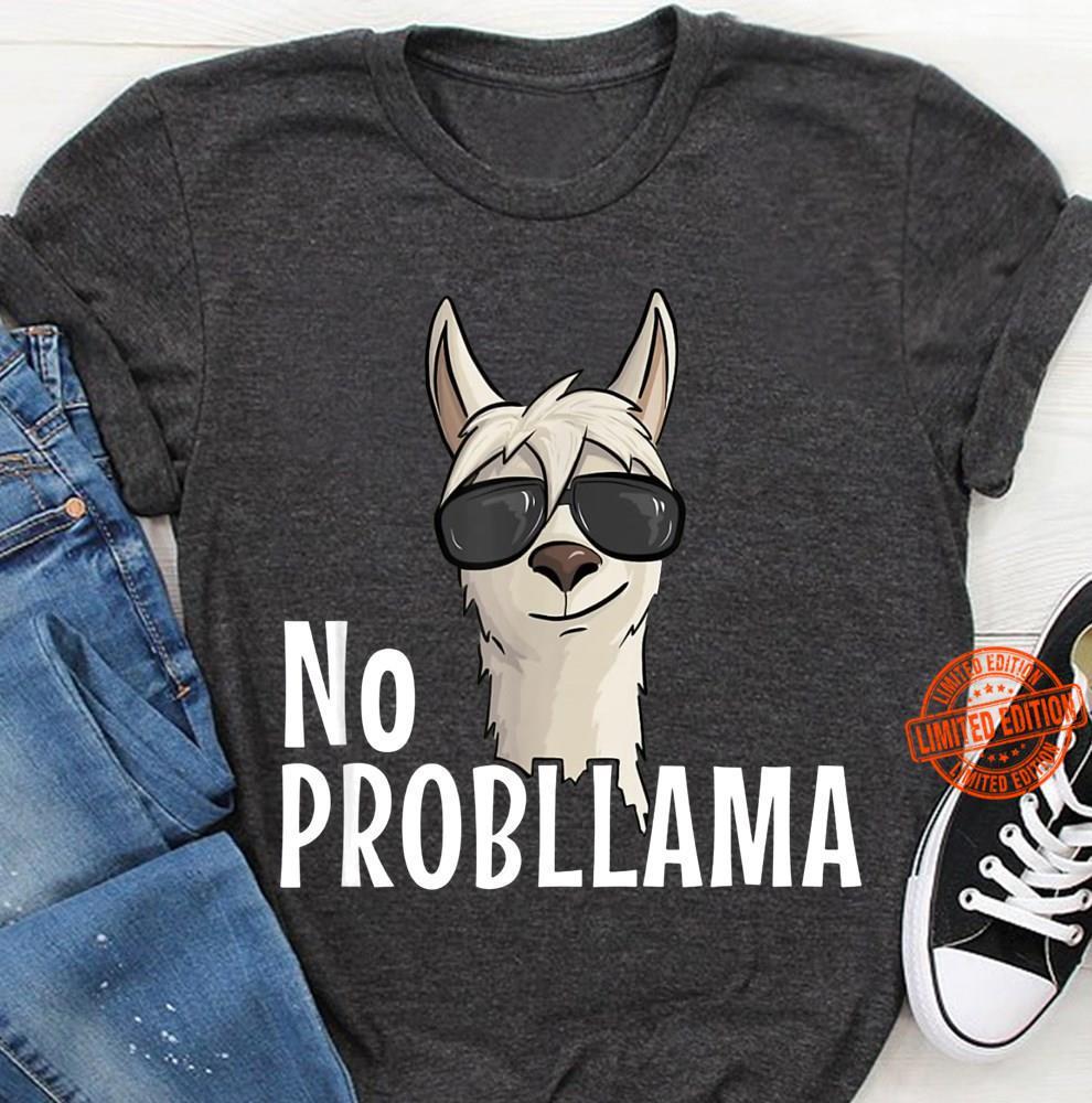 No Probllama Shirt