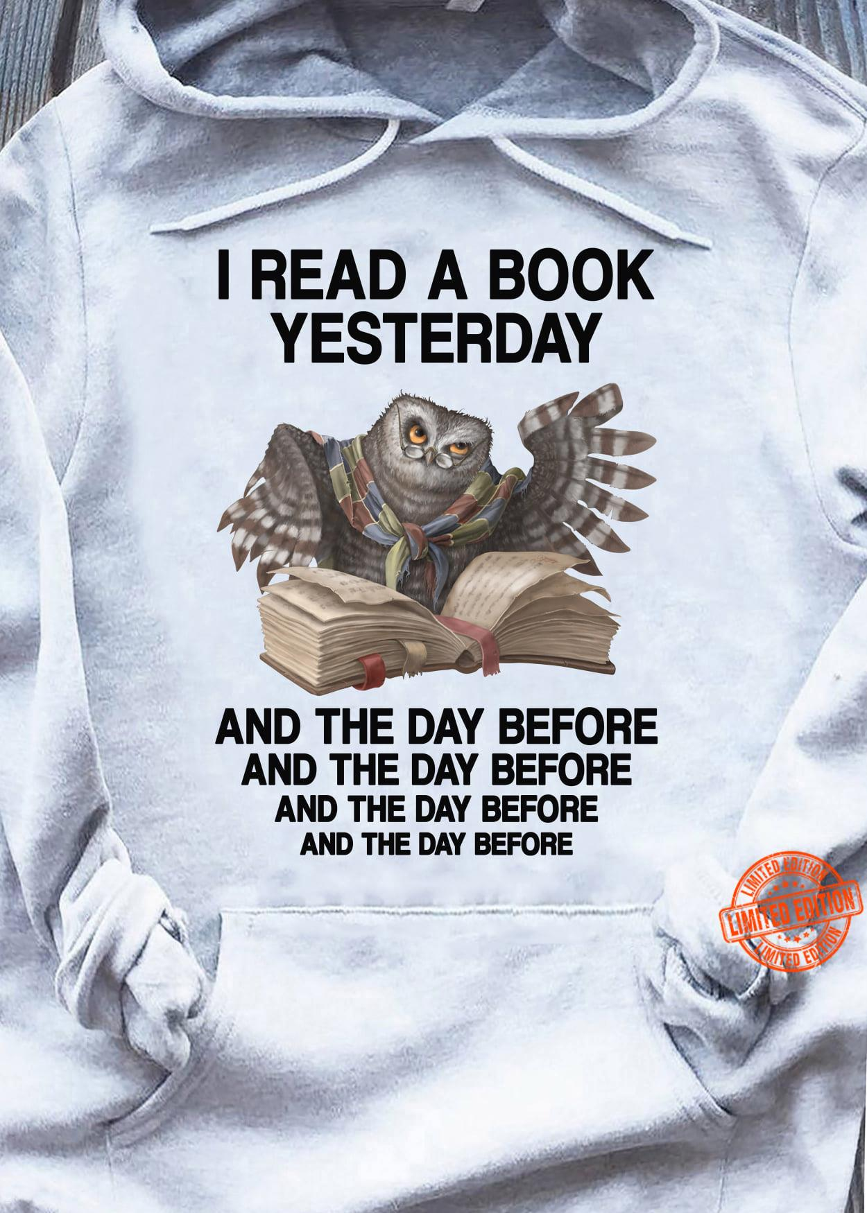 Owl I Read A Book Yesterday Shirt