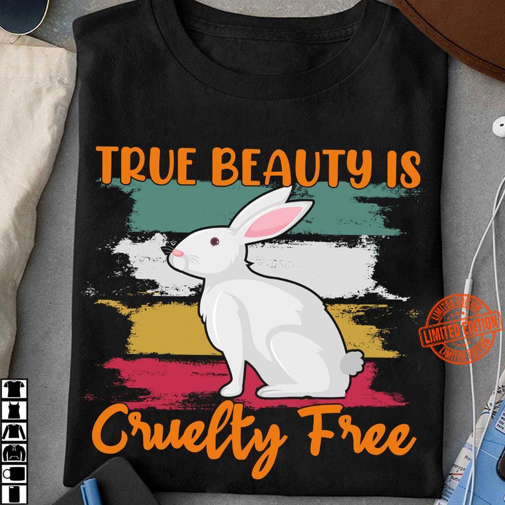 True Beauty Is Cruelty Shirt