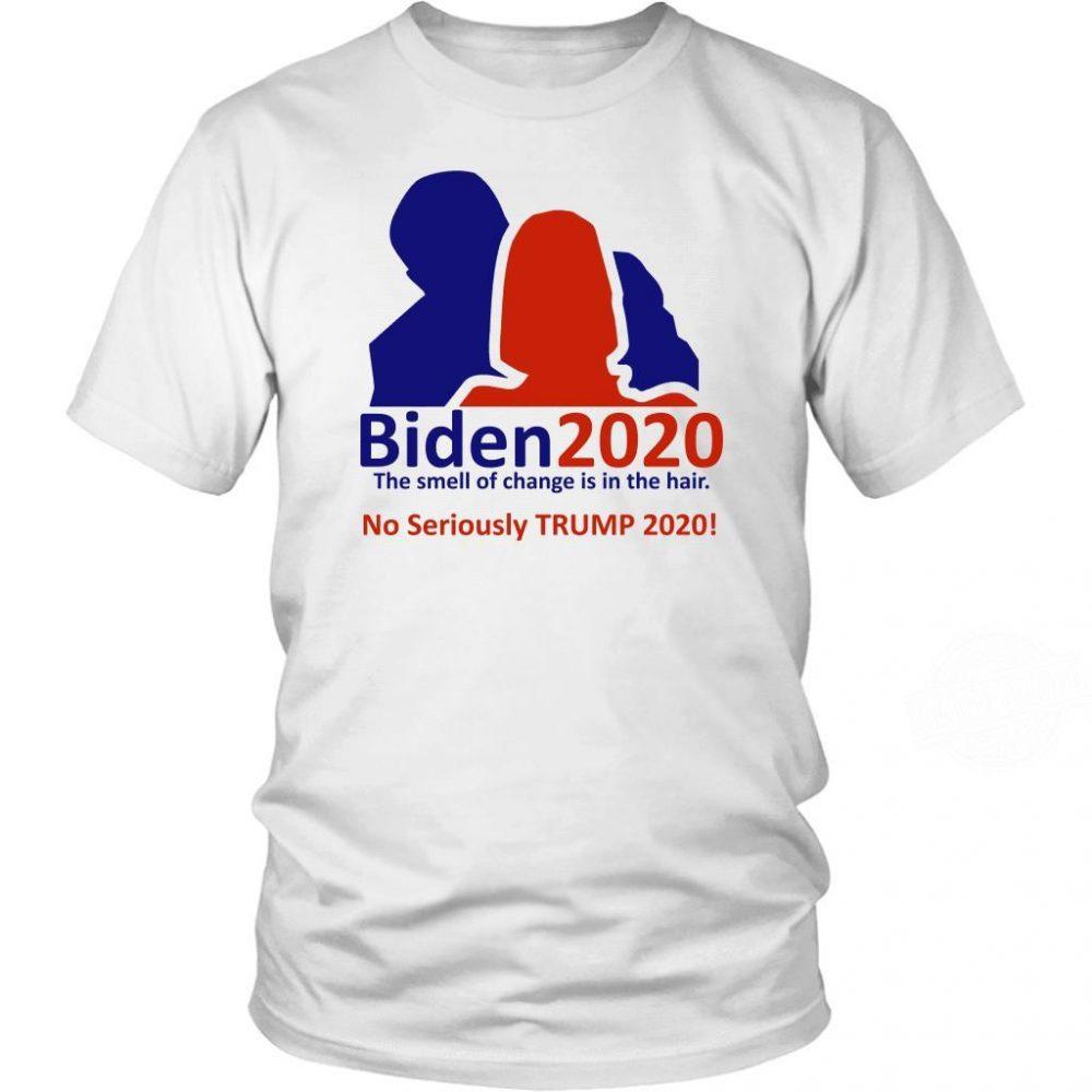 Biden 2020 No Seriously Trump 2020 Shirt