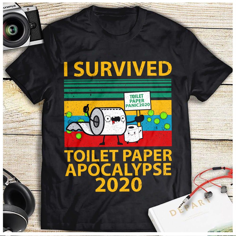 I Survived Toilet Paper Apocalypse 2020 Shirt