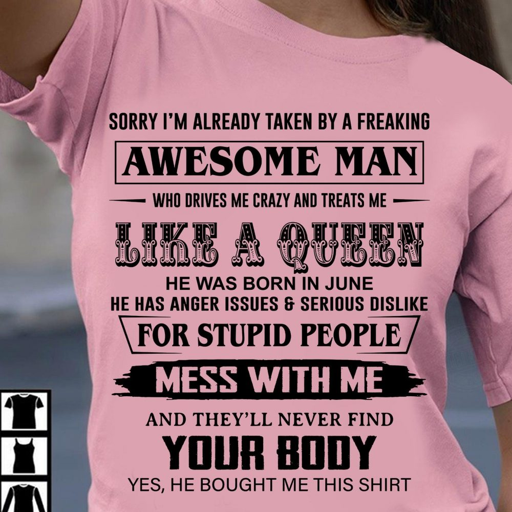 I'm Already Taken By A Freaking Awesome Man Shirt