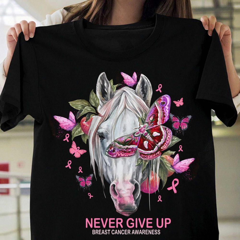 Never Give Up Breast Cancer Awareness Shirt
