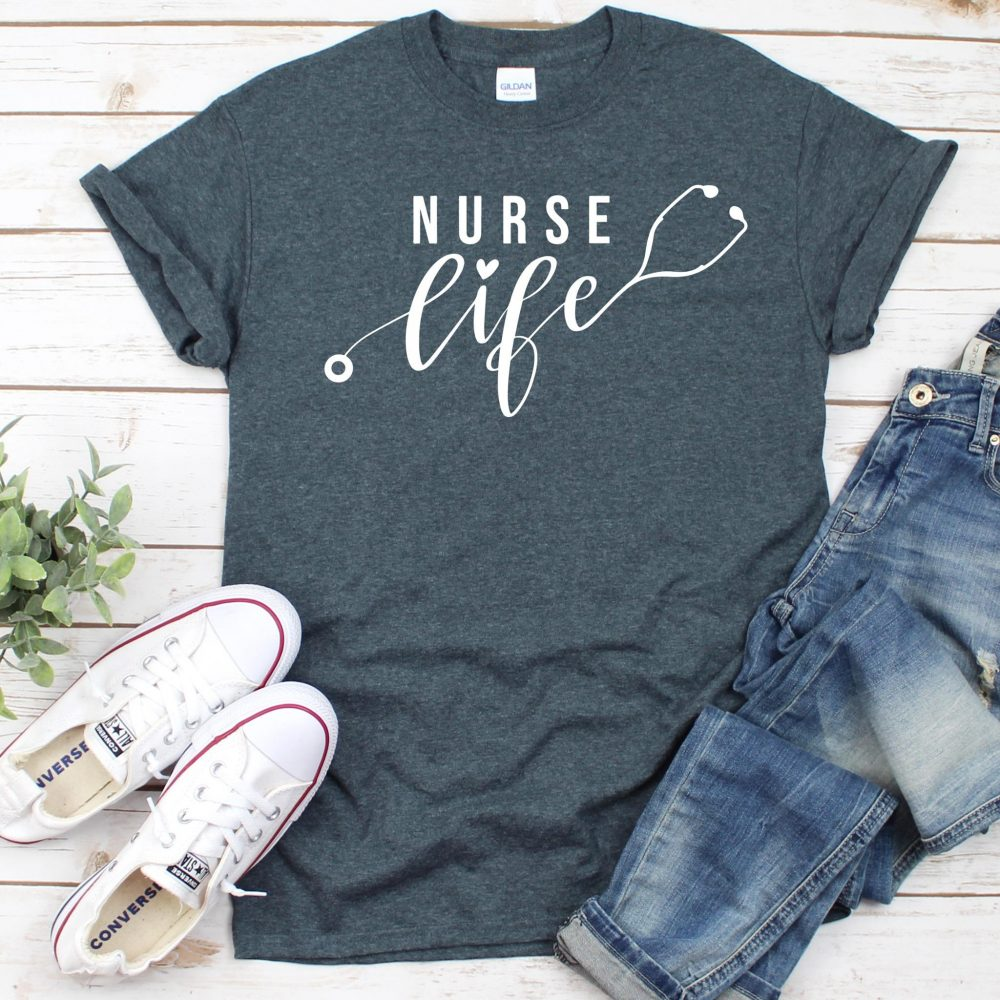 Nurse Life Shirt