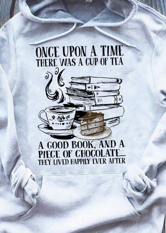 Once Upon A Time There Was A Cup Of Tea Shirt