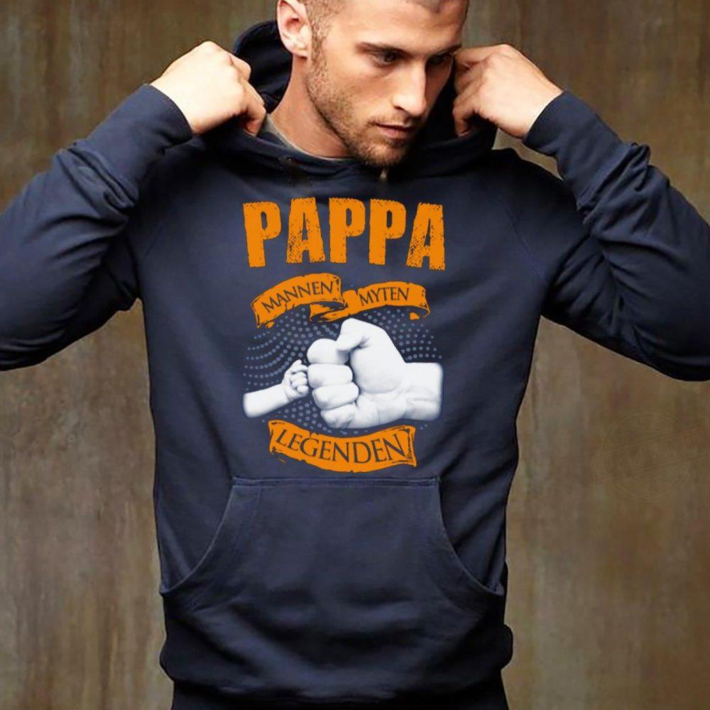 Pappa Mannen Myten Legenden Shirt