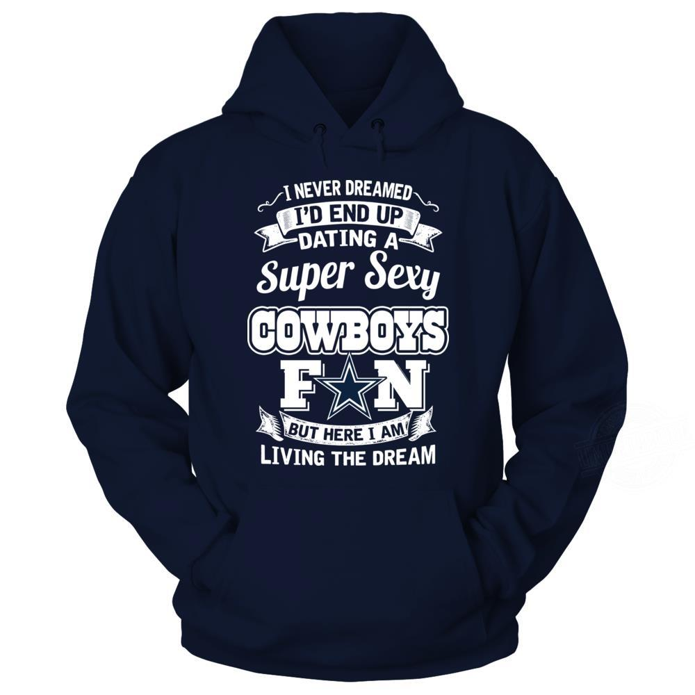 Super Sexy Cowboys Fan But Here I Am Shirt
