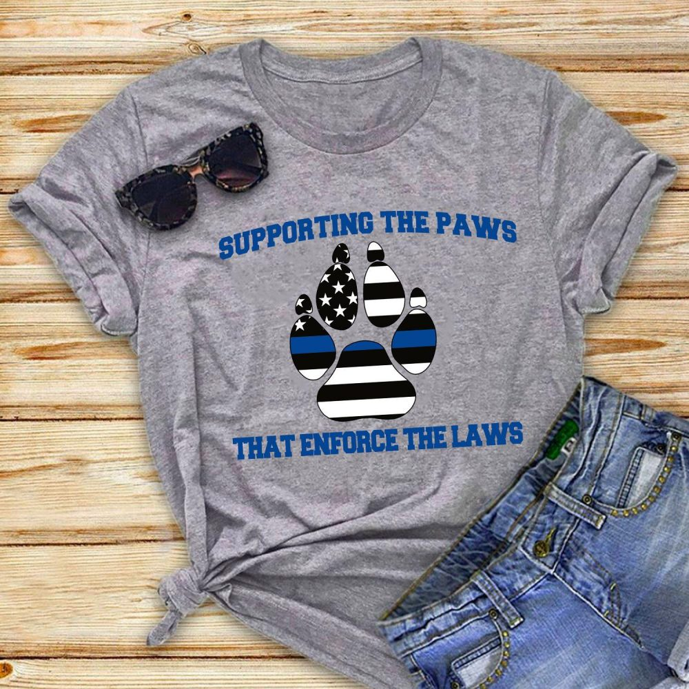Supporting The Paw That Enforce The Laws Shirt