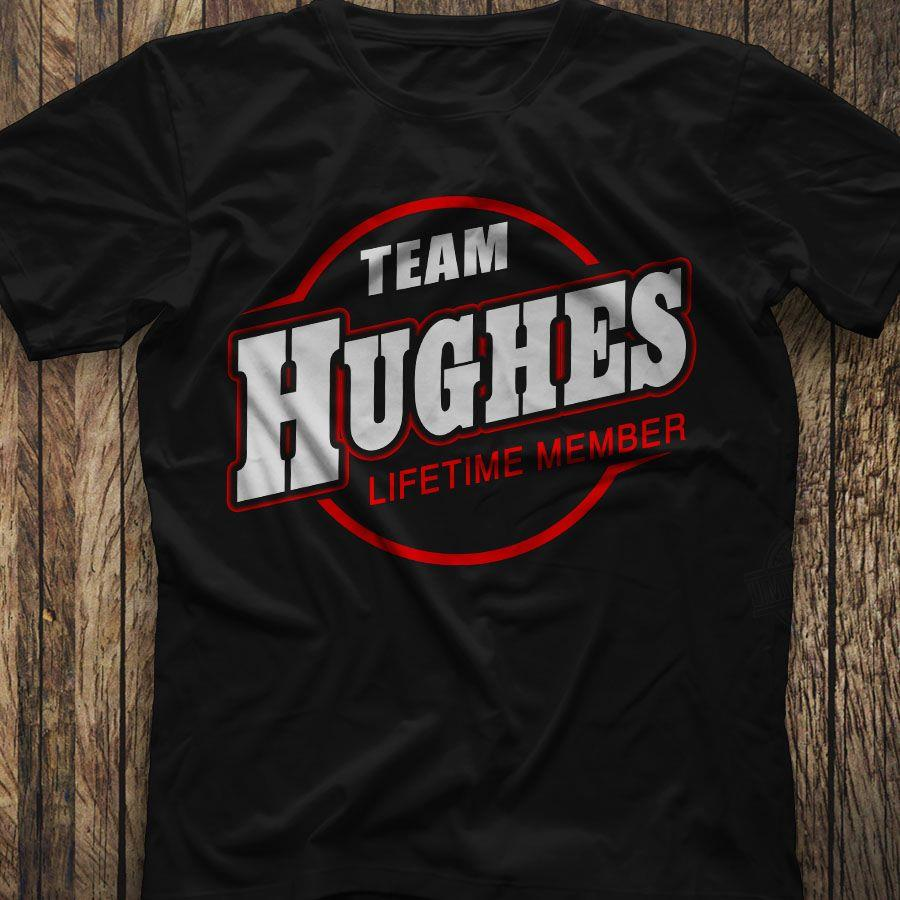 Team Hughes LifeTime Member Shirt